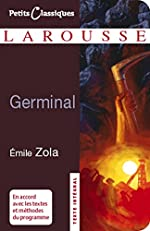 Germinal (Petits Classiques Larousse) d'Émile Zola