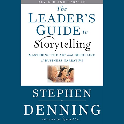 The Leader's Guide to Storytelling audiobook cover art