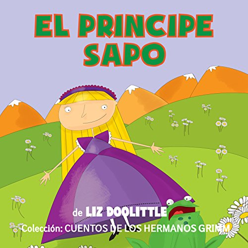Libros para niños: El Príncipe Sapo [Books for Children: The Frog Prince] audiobook cover art