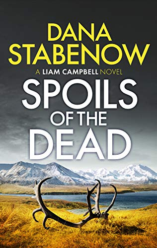 Spoils of the Dead (Liam Campbell Book 5) (English Edition)