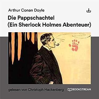 Die Pappschachtel     Ein Sherlock Holmes Abenteuer              Autor:                                                                                                                                 Arthur Conan Doyle                               Sprecher:                                                                                                                                 Christoph Hackenberg                      Spieldauer: 1 Std. und 3 Min.     3 Bewertungen     Gesamt 4,3