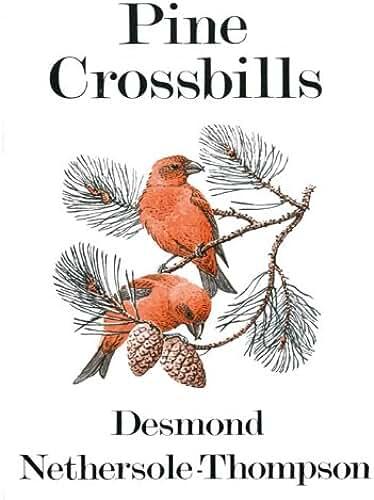 Pine Crossbills (Poyser Monographs) (English Edition)