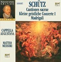 Schutz: Cantiones Sacrae / Kleine Geistliche Concerte I / Madrigali (1900-01-01)