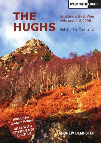 The Hughs: Scotland's Best Wee Hills Under 2,000 Feet: 1