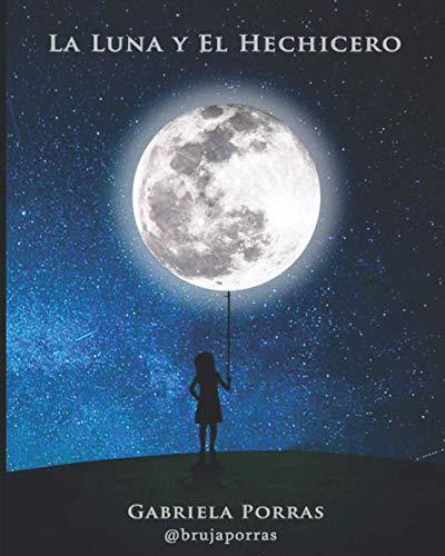 La Luna y el Hechicero (Las lunas de la bruja (poesía))