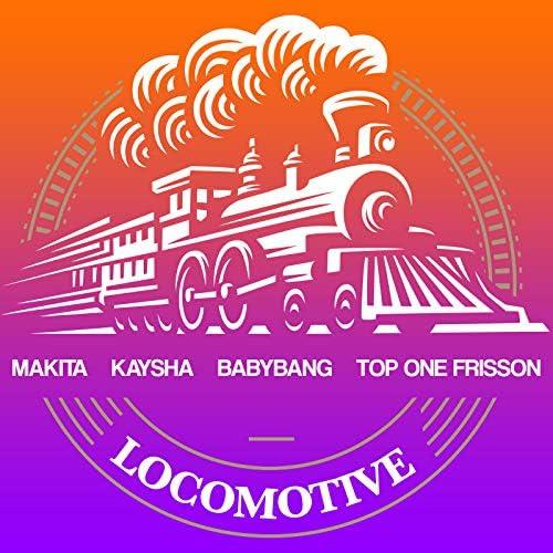makita, Kaysha & Babybang feat. Top One Frisson