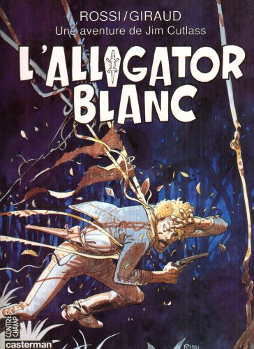 Une aventure de Jim Cutlass : L'alligator blanc