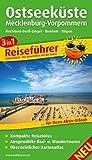 Ostseeküste/Mecklenburg-Vorpommern: 3in1-Reiseführer für Ihren Aktiv-Urlaub, kompakte Reiseinfos, ausgewählte Rad- und Wandertouren, übersichtlicher Kartenatlas (Reiseführer / RF)