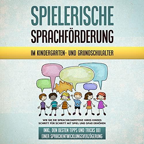 Spielerische Sprachförderung im Kindergarten- und Grundschulalter Titelbild