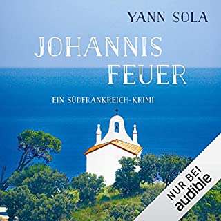 Johannisfeuer. Ein Südfrankreich-Krimi Titelbild