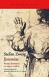 Jeremías: Poema dramático en nueve cuadros (El Acantilado nº 413)
