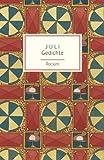 Juli: Gedichte (Reclams Universal-Bibliothek)