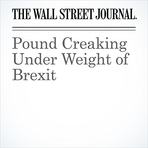 Pound Creaking Under Weight of Brexit copertina