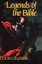 Legends of the Bible by Louis Ginzberg (1992-05-15)