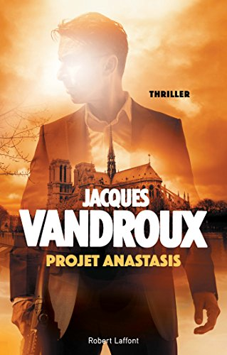 Projet Anastasis (Hors collection) (French Edition)