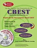 CBEST w/ CD-ROM (REA) - The Best Test Prep for the CBEST (CBEST Teacher Certification Test Prep)