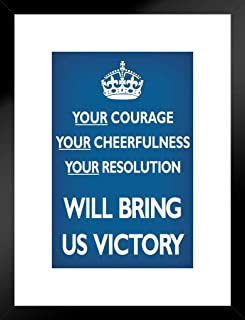 Poster Foundry Your Courage Cheerfulness Resolution Will Bring Us Victory Matted Framed Wall Art Print 20x26 inch