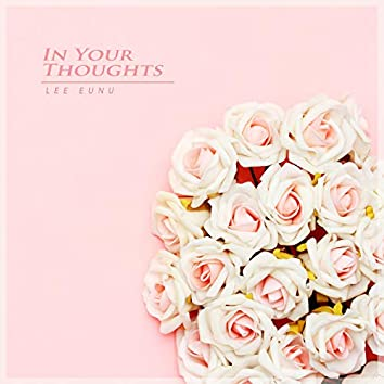 In Your Thoughts