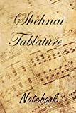 Shehnai Tablature Notebook: Blank Sheet Music Notebook for Beginner and Advanced Composers Tab Manuscript Paper