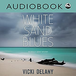 White Sand Blues     An Ashley Grant Mystery              Written by:                                                                                                                                 Vicki Delany                               Narrated by:                                                                                                                                 Sabrine Rock                      Length: 1 hr and 59 mins     Not rated yet     Overall 0.0