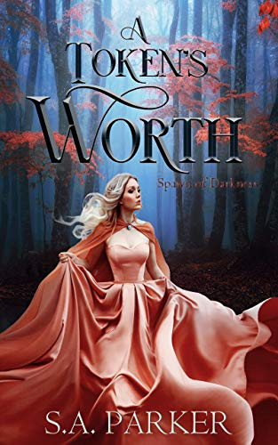 A Token's Worth (Spawn of Darkness Book 1) (English Edition)