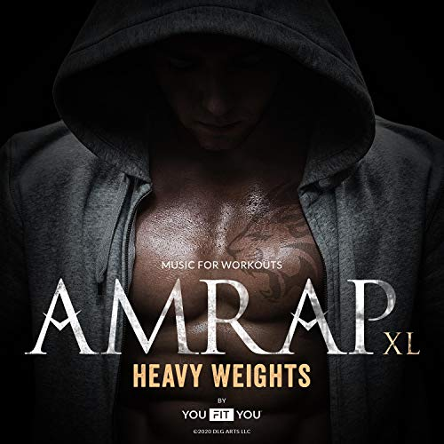 Heavy Weights (feat. Amrap XL) [Explicit]