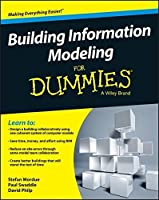 Building Information Modeling For Dummies by Stefan Mordue Paul Swaddle David Philp(2015-12-21)