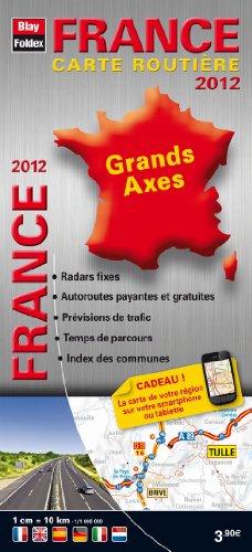France Grands Axes 2012 - Carte Routière avec Radars Fixes, Temps de Parcours, Prévisions de Trafic