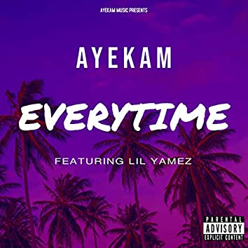 Everytime (feat. Lil Yamez)