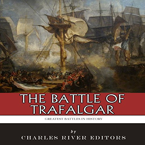 The Greatest Battles in History: The Battle of Trafalgar cover art