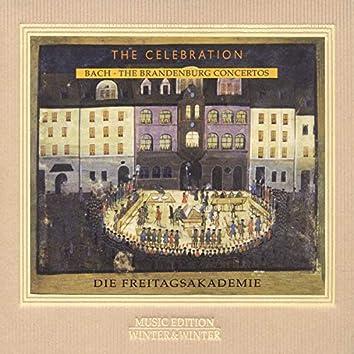 Bach - The Brandenburg Concertos, The Celebration