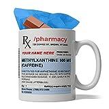 N\A Taza de café de cerámica con Receta de Farmacia Personalizada, 11 onzas, envío rápido a EE. UU, Regalo Dulce en el Interior, Idea de Regalo de cumpleaños para farmacéutico (café)