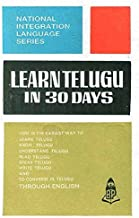 Learn Telugu in 30 Days (National Integration Language) (English and Hindi Edition)