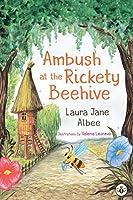 Ambush at the Rickety Beehive