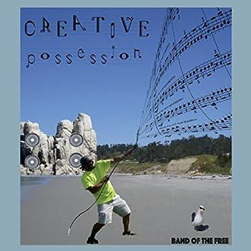 Creative Possession