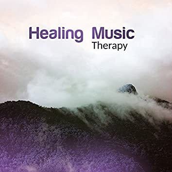 Healing Music Therapy – Relaxing Music, Bliss, Relax, Sounds of Nature, Zen, Calm of Mind