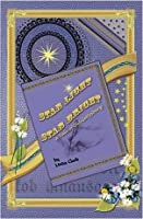 Star Light, Star Bright: A Tale of Old Gettysburg (Tales of Old Gettysburg) 0984217185 Book Cover