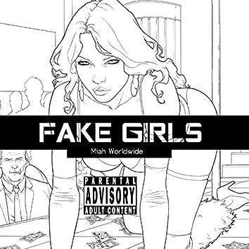 Fake Girls