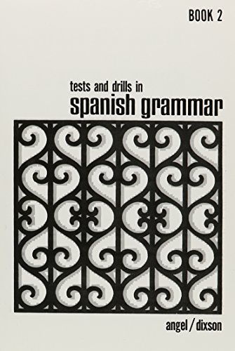 Tests and Drills in Spanish Grammar, Book 2