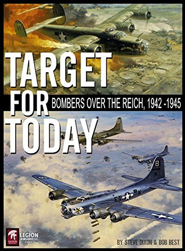 Legion Wargames Target for Today: Bombers Over The Reich, 1942 - 1945