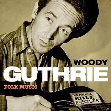 Woody Guthrie - Folk Music
