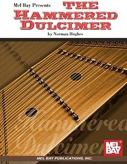 Mel Bay presents The Hammered Dulcimer