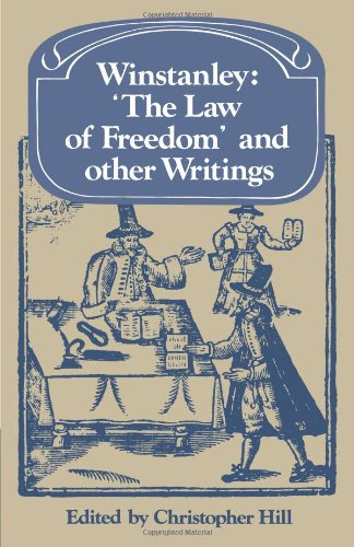 Winstanley 'The Law of Freedom' and other Writings (Past and Present Publications)