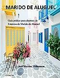 Marido de Aluguel : Guia prático para abertura de Empresa de Marido de Aluguel (Portuguese Edition)