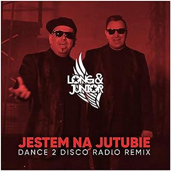 Jestem Na Jutubie (Dance 2 Disco Radio Remix)