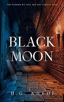 Black Moon: Supernatural thriller (Cranston Mysteries) by [H.G. Ahedi]