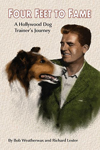 Four Feet To Fame - A Hollywood Dog Trainer's Journey