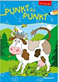 Punkt zu Punkt 1 bis 100 (Kuh): Von 1 bis 100 (Von Punkt zu Punkt)