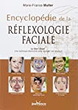 Encyclopédie de la réflexologie faciale - Le Dien' Cham' : une technique étonnante pour soulager vos douleurs