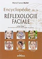 Encyclopédie de la reflexologie faciale